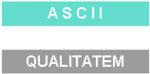 ASCII QUALITATEM